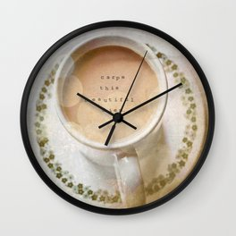Carpe This Beautiful Diem. Wall Clock