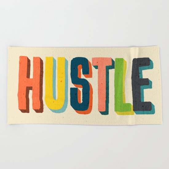 Hustle Beach Towel