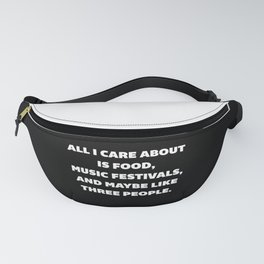 Care About Food Funny Quote Fanny Pack