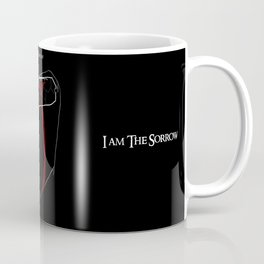 I am the sorrow Coffee Mug
