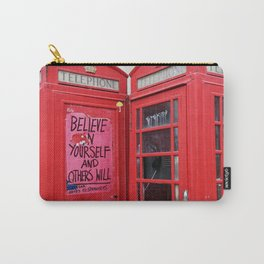 believe in yourself and others will Carry-All Pouch