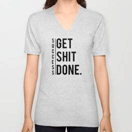 Get Shit Done Success Motivation Fitness Workout Bodybuilding Gift Unisex V-Neck