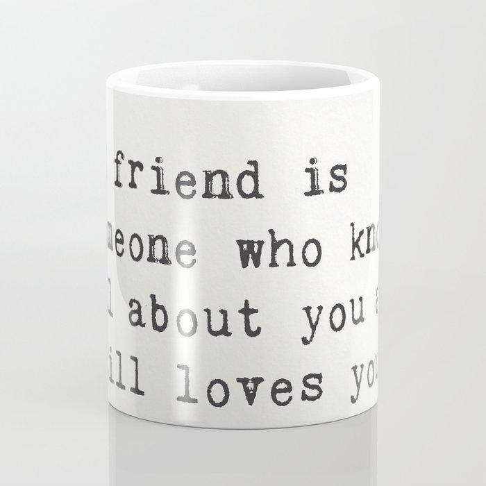 Elbert Hubbard quote about friends Coffee Mug