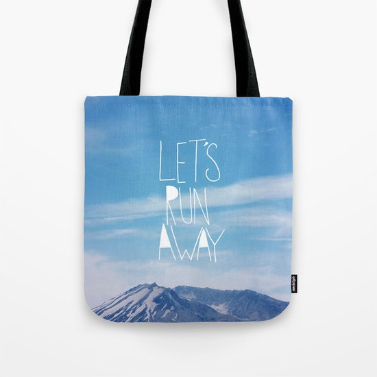 Let's Run Away: Mount Rainier Tote Bag