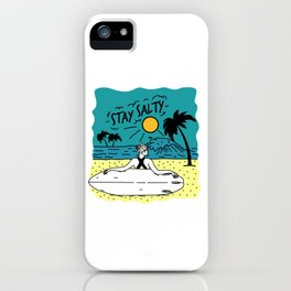 Stay Salty iPhone Case
