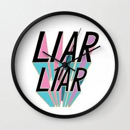 Liar, Liar Wall Clock