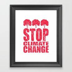Stop Climate Change Framed Art Print