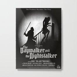 The Daywalker and the Nightstalker Metal Print