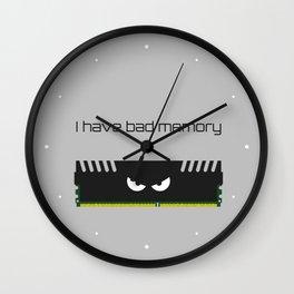 I have bad memory RAM Wall Clock