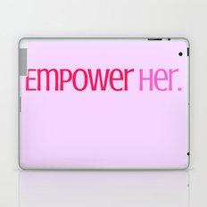 Empower Her. Laptop & iPad Skin