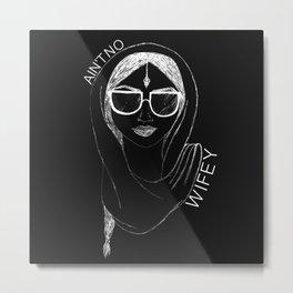 no wifey. (white) Metal Print