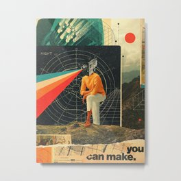 You Can make it Right Metal Print