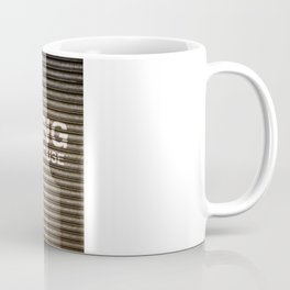 Garage in Constant Use Coffee Mug