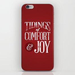 Tidings of Comfort & Joy iPhone Skin