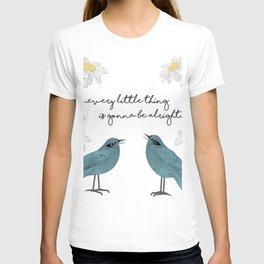 Three Little Birds, Part 2 T-shirt