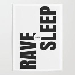Rave Sleep Repeat Poster