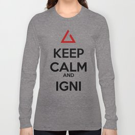 Keep Calm and Igni The Witcher 3 Long Sleeve T-shirt