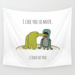 I like you so much... I could eat you! Wall Tapestry