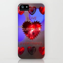 Love surpasses everything iPhone Case