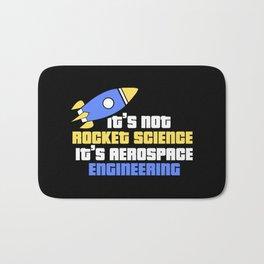 Aerospace Engineer Gift I Rocket Science Bath Mat