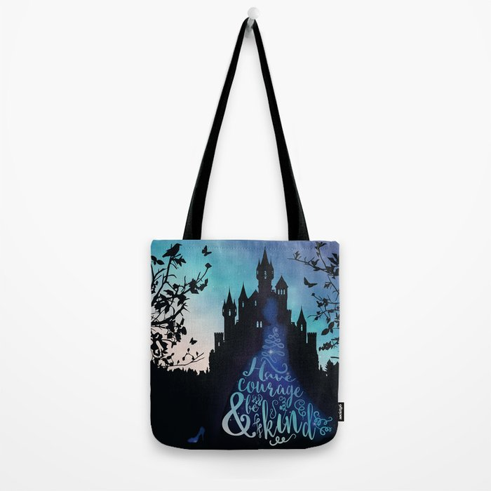 Have Courage and Be Kind (requested) Tote Bag