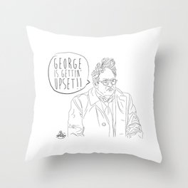 George is Gettin' Upset! Throw Pillow