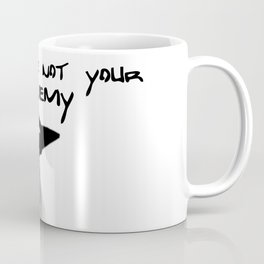 UFOs are not our enemy Coffee Mug