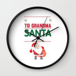 Be Nice to Grandma Santa is Watching Funny Holiday T-shirt Wall Clock