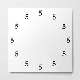 Black Five o'Clock Somewhere on White Metal Print
