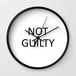 NOT GUILTY Wall Clock