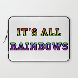 It's All Rainbows Laptop Sleeve