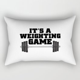 It's A Weighting Game Rectangular Pillow