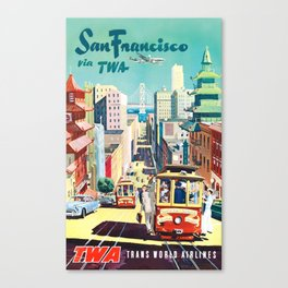 San Francisco via TWA - Vintage Travel Poster Canvas Print