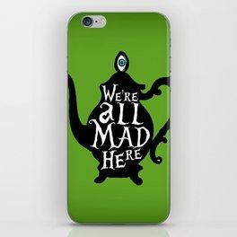 """We're all MAD here"" - Alice in Wonderland - Teapot - 'Garden Green iPhone Skin"