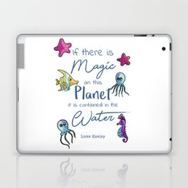 Magical Water Quotation Laptop & iPad Skin
