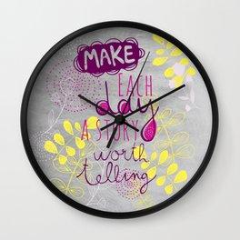 Inspiring quote Wall Clock