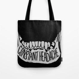 Constant Headache Tote Bag