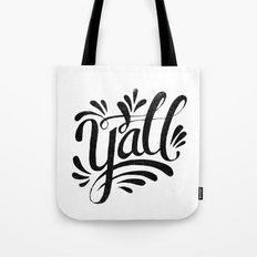 Y'ALL Tote Bag