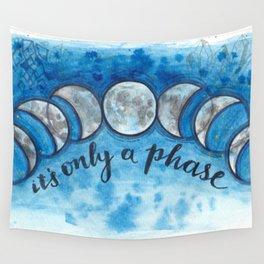 It's Only A Phase Lunar Art Wall Tapestry