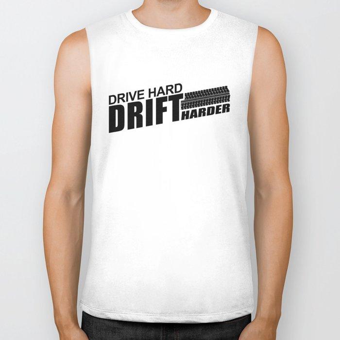Drive Hard Drift Harder Biker Tank