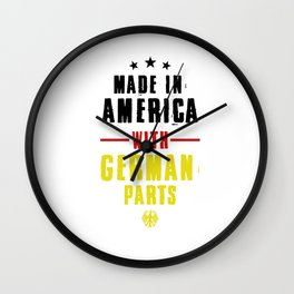 Made In America With German Parts Nationality German-American Gifts Wall Clock