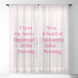 The smell of opportunity 1. Pink #positivity Sheer Curtain