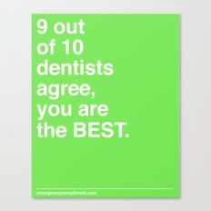 9 out of 10 Dentists Canvas Print