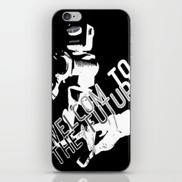 Welcome to the Future iPhone Skin