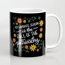 Fall of the Patriarchy Coffee Mug
