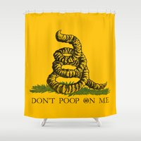 poop Shower Curtains featuring DON'T POOP ON ME by Gimetzco's Damaged Goods