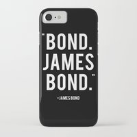 james bond iPhone & iPod Cases featuring Bond James Bond Quote by Chris Bergeron