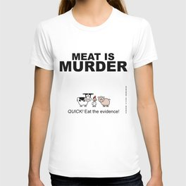MEAT IS (tasty) MURDER T-shirt