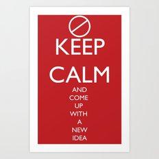 Maybe, Don't Keep Calm Art Print