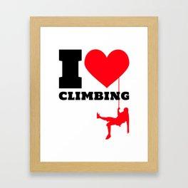 I love Climbing - Funny Climber Gift Framed Art Print